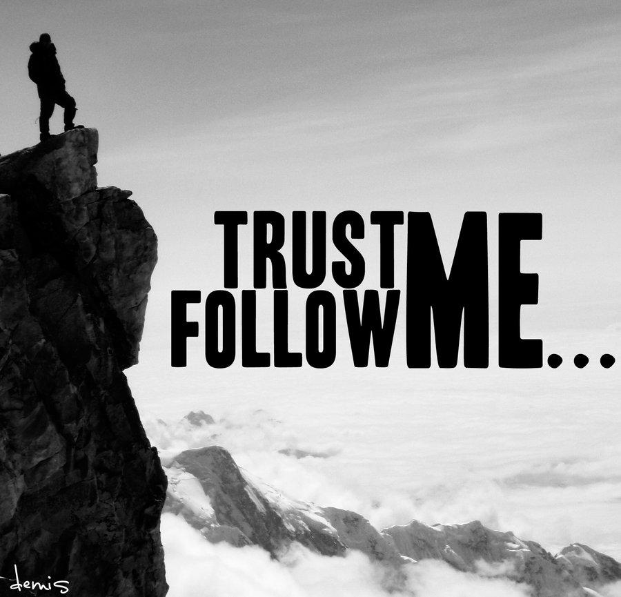 trust_me___follow_me_by_dimosthenis-d3j2yal