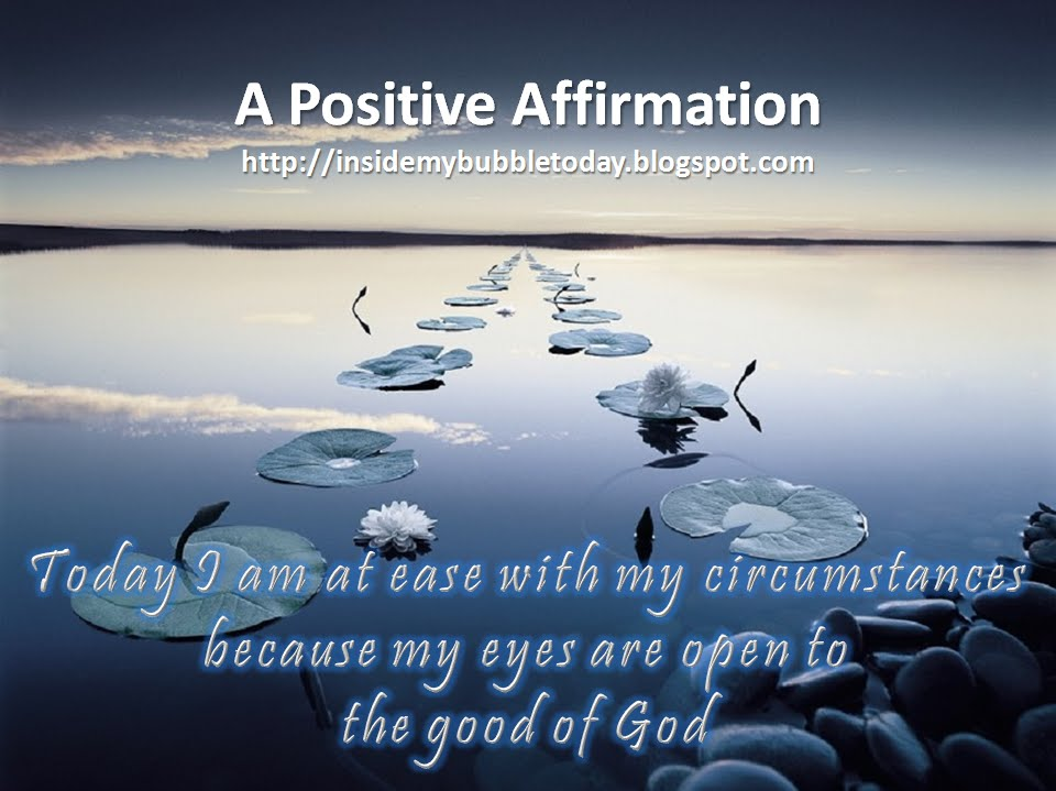 Affirmation-My Eyes Are Open To God