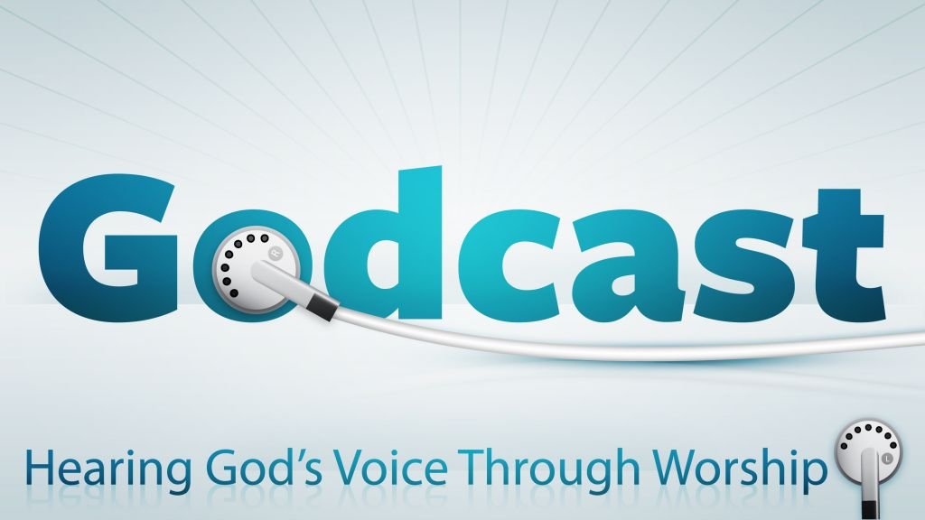 Godcast-Hearing-Gods-Voice-Thru-Worship-WIDE