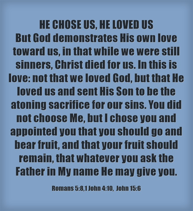 HE-CHOSE-US-HE-LOVED-US